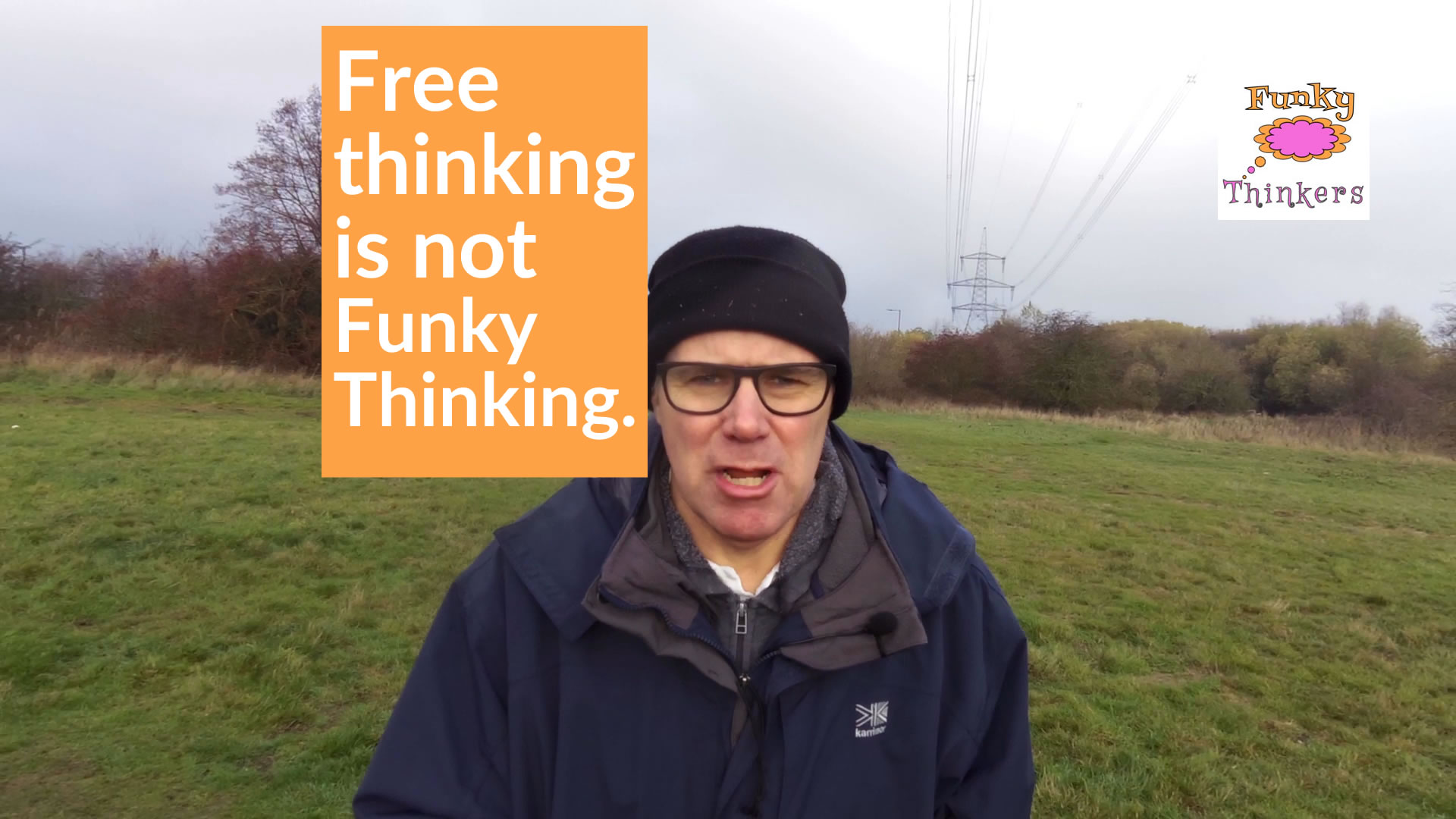 free thinking is not funky thinking