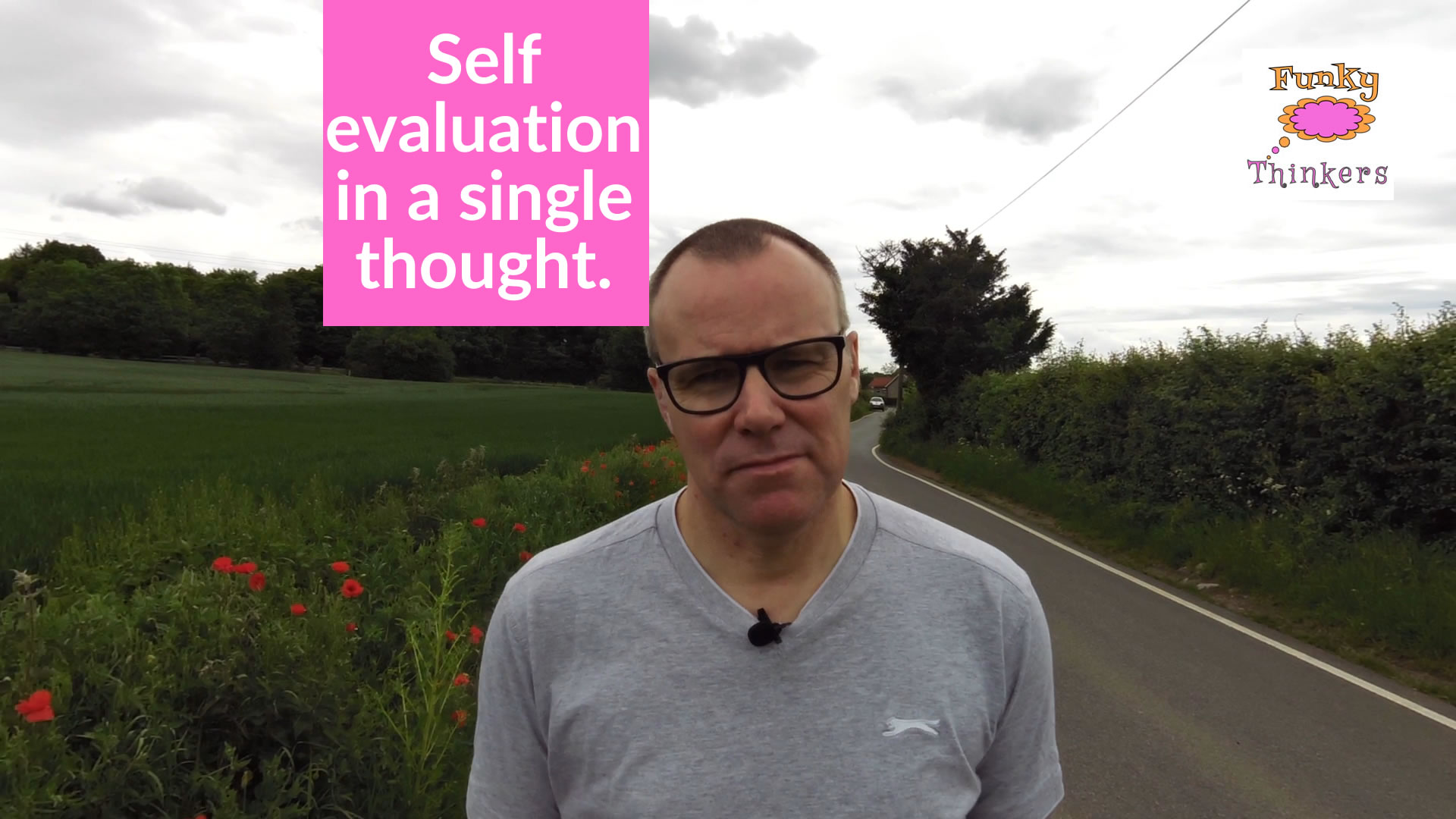 self evaluation in a single thought