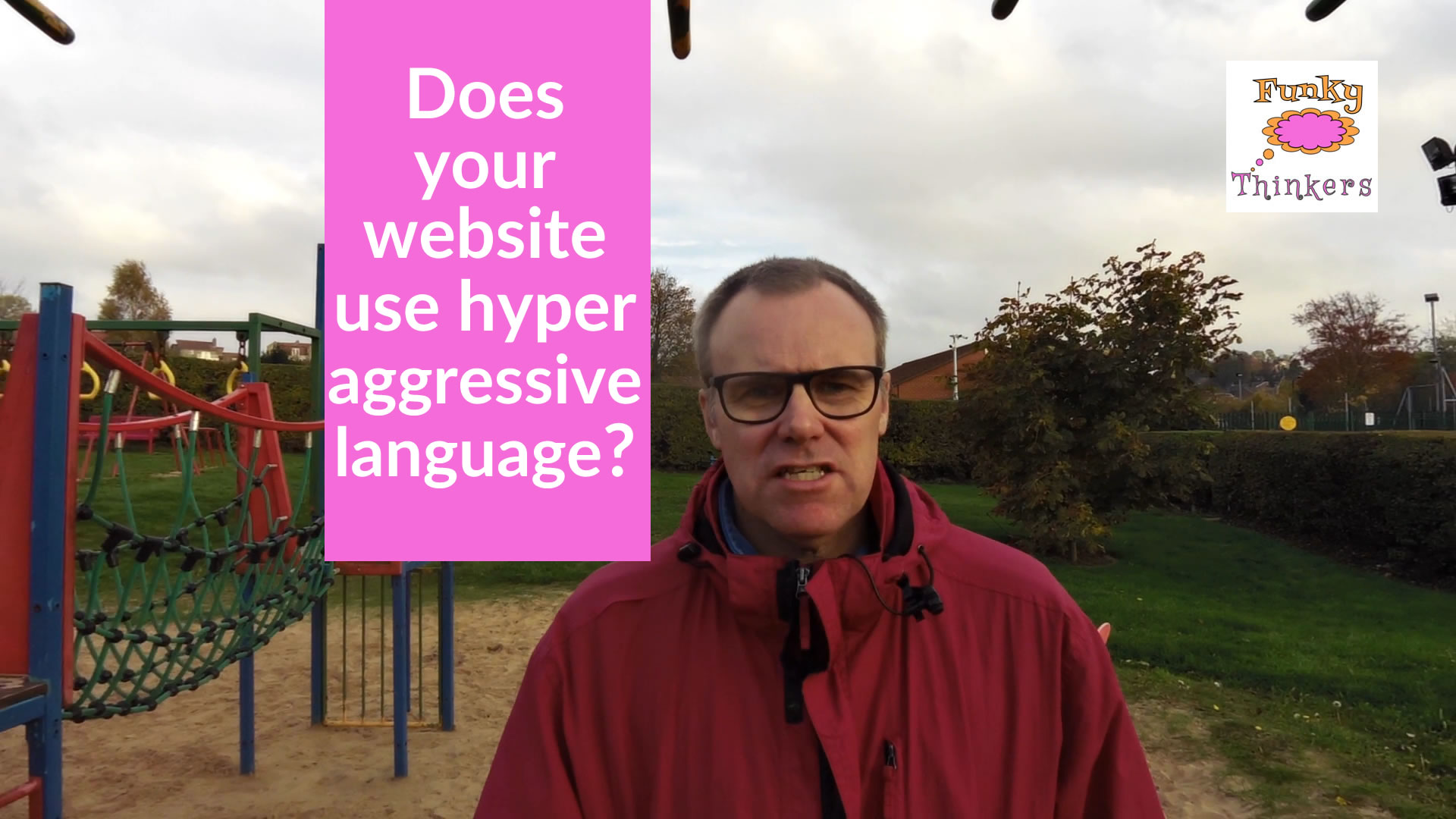 Does your website use hyper aggressive language?