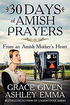 Ashley Emma - 30 days of Amish prayers