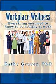 Workplace wellness - Dr Kathy Gruver