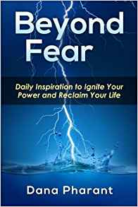 Beyond Fear - Dana Pharant