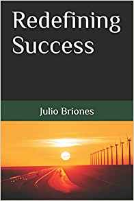 Julio Briones Redefining Success
