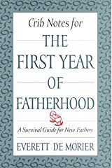 The first year of fatherhood