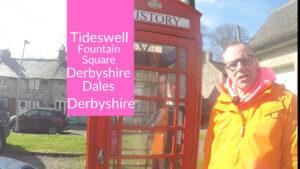 Tideswell - Fountain Square Derbyshire Dales Derbyshire